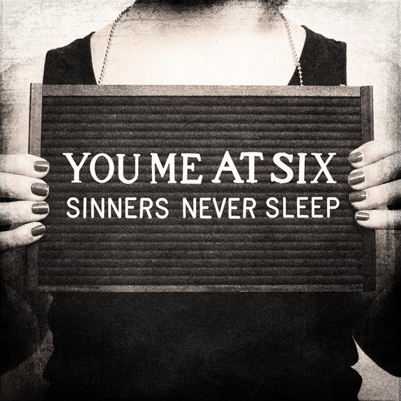 YouMeAtSix-SinnersNeverSleep-album_093919