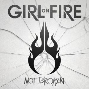 Girl-On-Fire-Not-Broken-cover