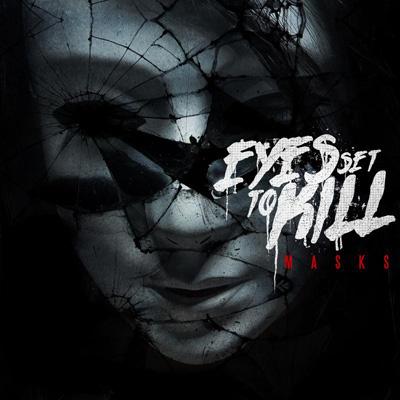 Eyes-Set-To-Kill-Masks-cover