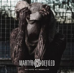 martyrdefilednohope
