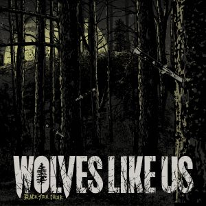 Wolves-Like-Us-Black-Soul-Choir