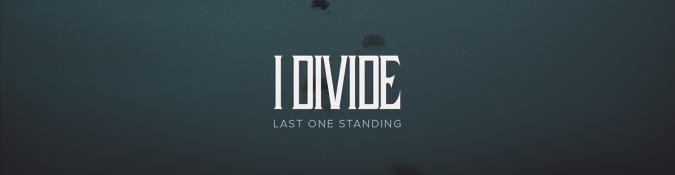 Last-One-Standing-I-Divide
