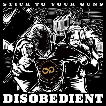 Stick-To-Your-Guns-Disobedient-e1424990476328