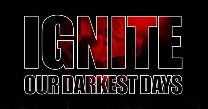 ignite_-_our_darkest_days_2[1]
