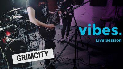 vibes-grimcity