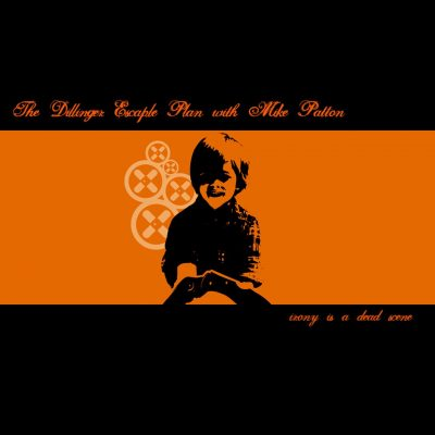 the dillinger escape plan + mike patton - irony is a dead scene